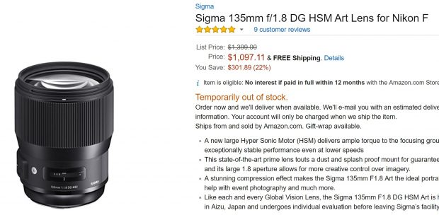 Hot Deal Back – Sigma 135mm f/1.8 DG HSM Art Lens for $1,097 at Amazon !